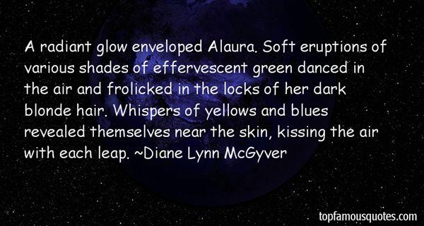 Diane Lynn McGyver Quotes