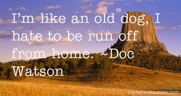 Doc Watson Quotes