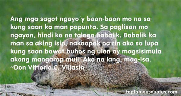 Don Vittorio C. Villasin Quotes