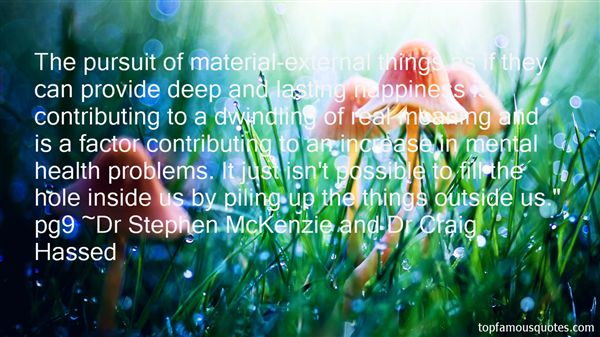 Dr Stephen McKenzie And Dr Craig Hassed Quotes