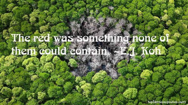 E.J. Koh Quotes