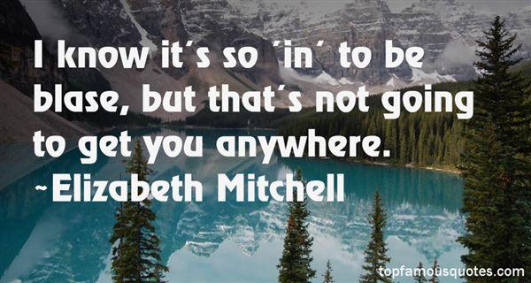 Elizabeth Mitchell Quotes
