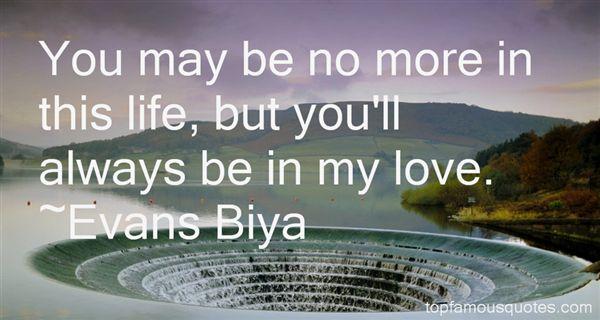 Evans Biya Quotes
