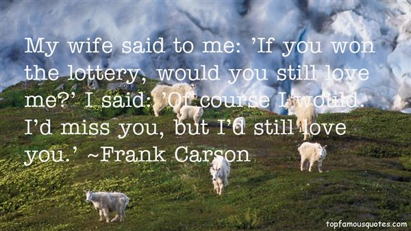 Frank Carson Quotes