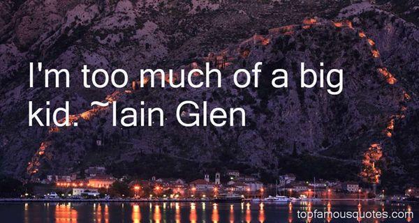 Iain Glen Quotes
