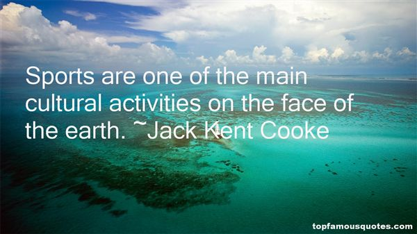 Jack Kent Cooke Quotes