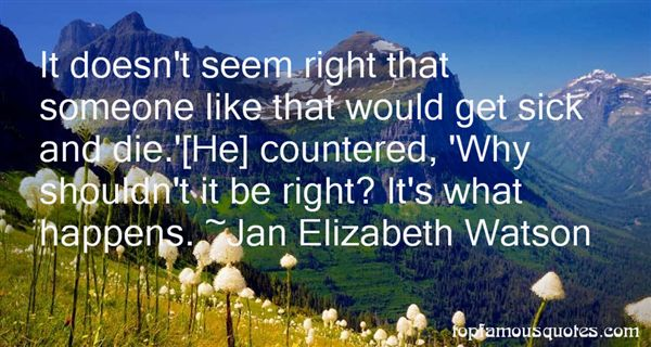 Jan Elizabeth Watson Quotes