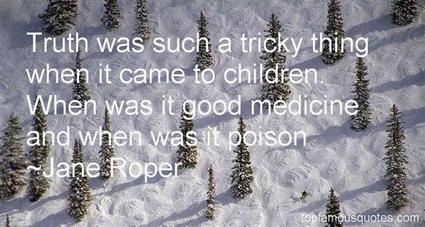 Jane Roper Quotes