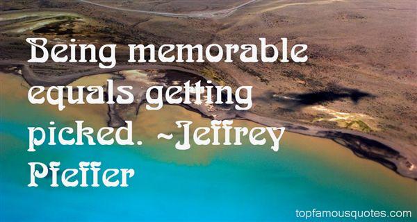 Jeffrey Pfeffer Quotes