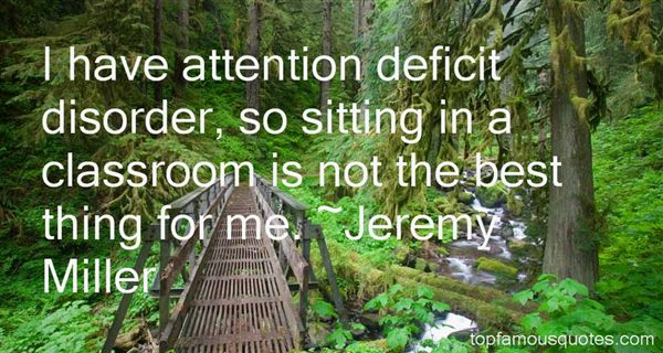 Jeremy Miller Quotes