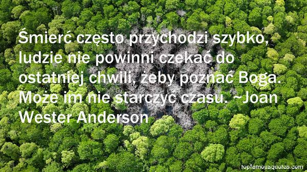 Joan Wester Anderson Quotes