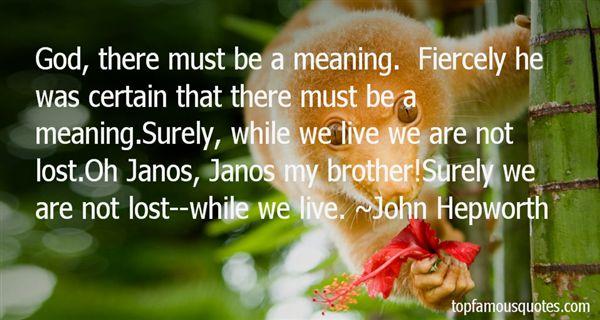 John Hepworth Quotes