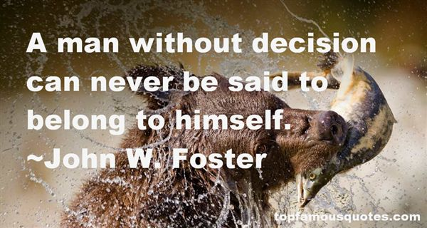 John W. Foster Quotes
