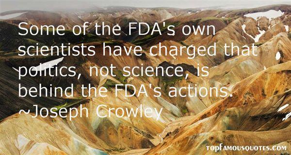 Joseph Crowley Quotes