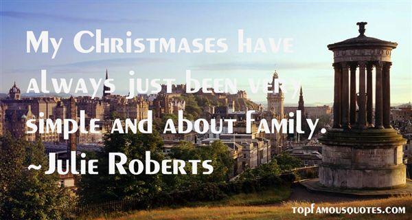 Julie Roberts Quotes