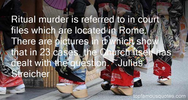 Julius Streicher Quotes
