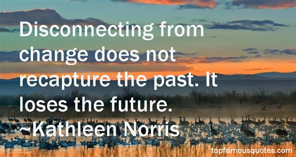 Kathleen Norris Quotes