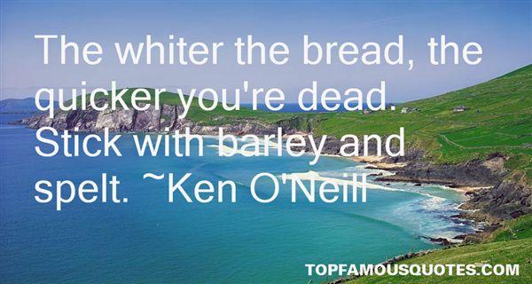 Ken O'Neill Quotes