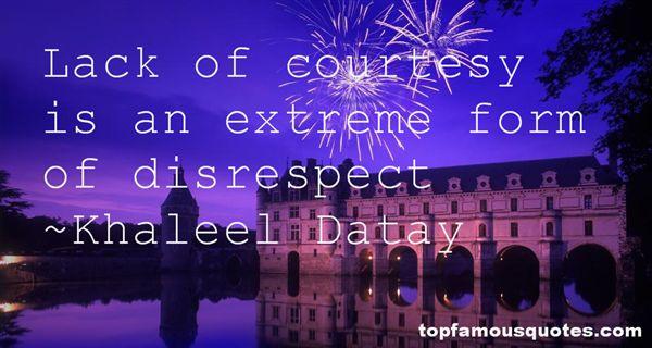Khaleel Datay Quotes