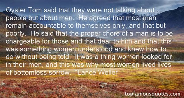 Lance Weller Quotes
