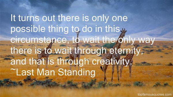 Last Man Standing Quotes
