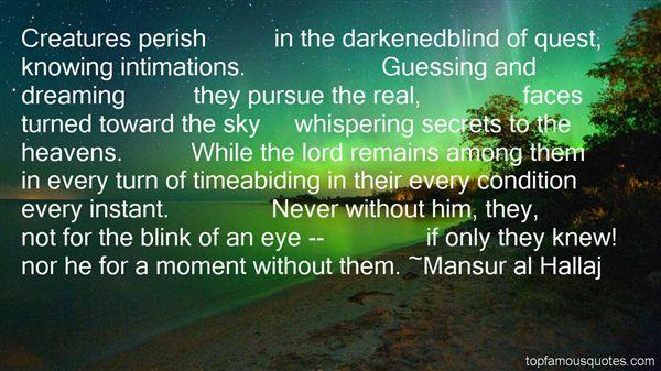 Mansur Al Hallaj Quotes