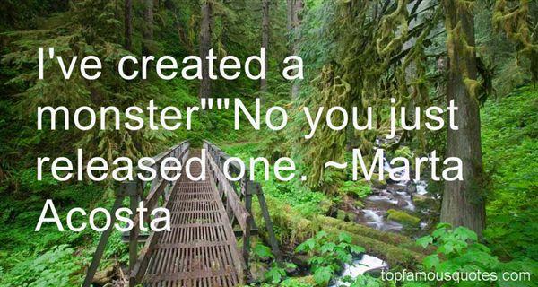 Marta Acosta Quotes