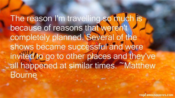 Matthew Bourne Quotes