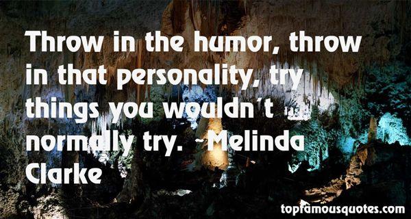 Melinda Clarke Quotes