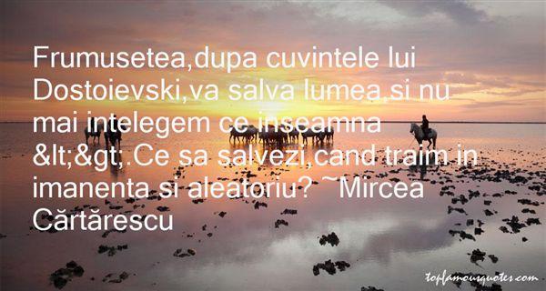 Mircea Cărtărescu Quotes