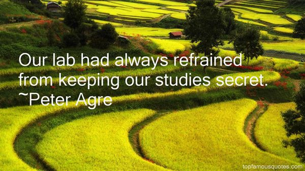 Peter Agre Quotes