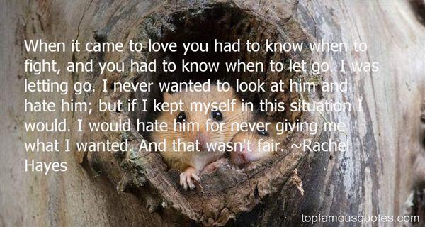 Rachel Hayes Quotes