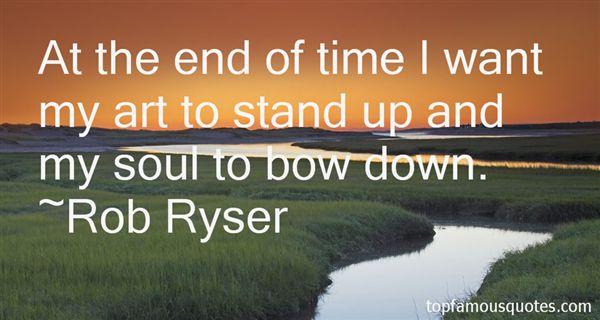 Rob Ryser Quotes