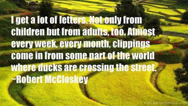Robert McCloskey Quotes