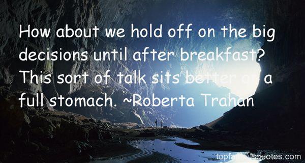 Roberta Trahan Quotes