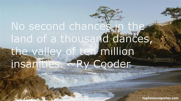 Ry Cooder Quotes