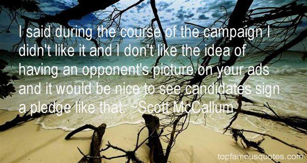 Scott McCallum Quotes