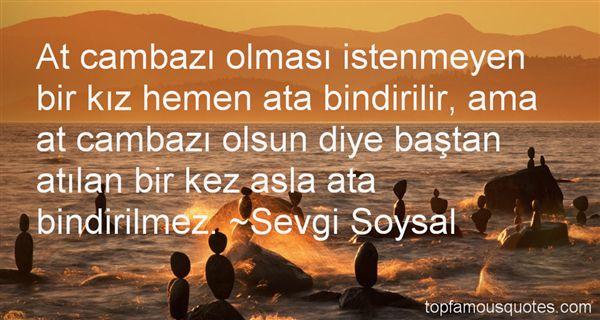 Sevgi Soysal Quotes