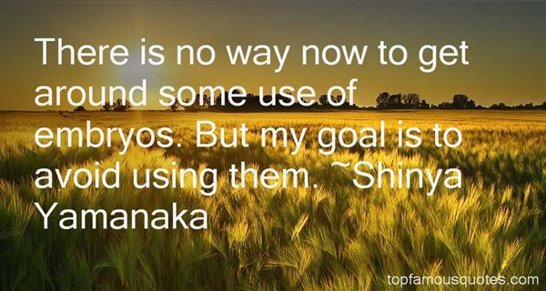 Shinya Yamanaka Quotes