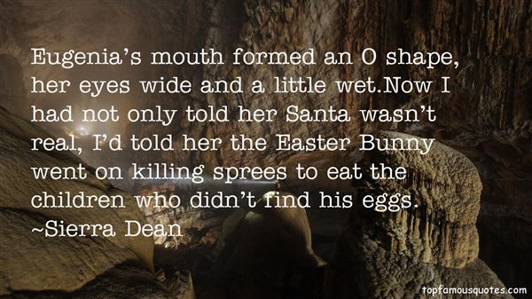 Sierra Dean Quotes