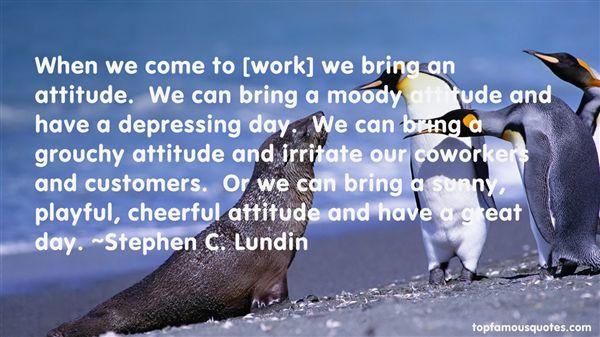 Stephen C. Lundin Quotes