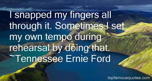 Tennessee Ernie Ford Quotes