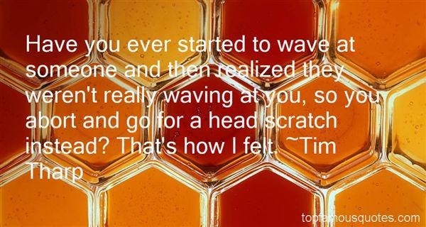 Tim Tharp Quotes