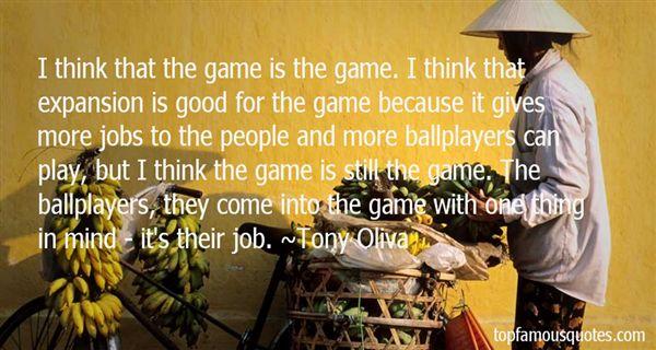 Tony Oliva Quotes