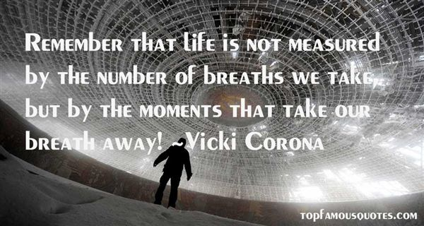 Vicki Corona Quotes