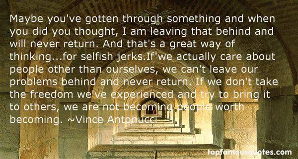 Vince Antonucci Quotes