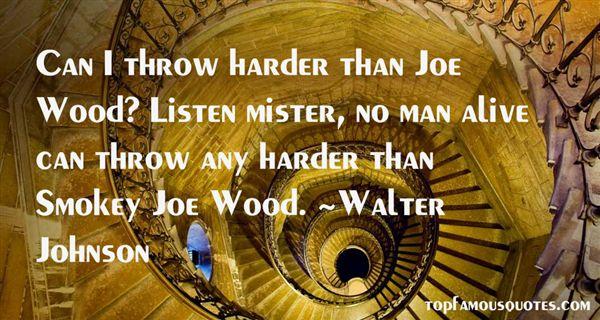 Walter Johnson Quotes