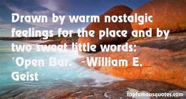 William E. Geist Quotes
