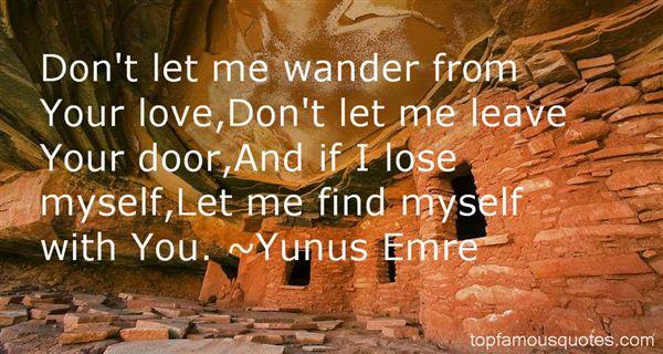 Yunus Emre Quotes