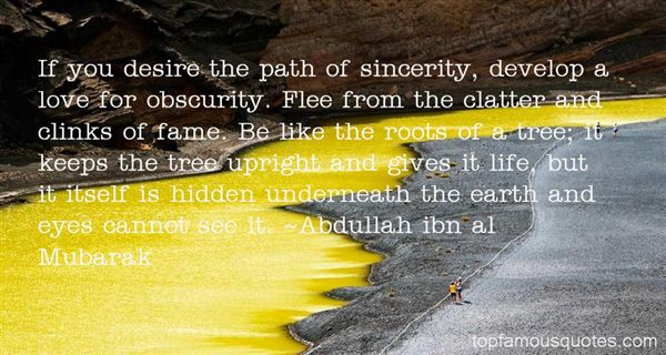 Abdullah Ibn Al Mubarak Quotes